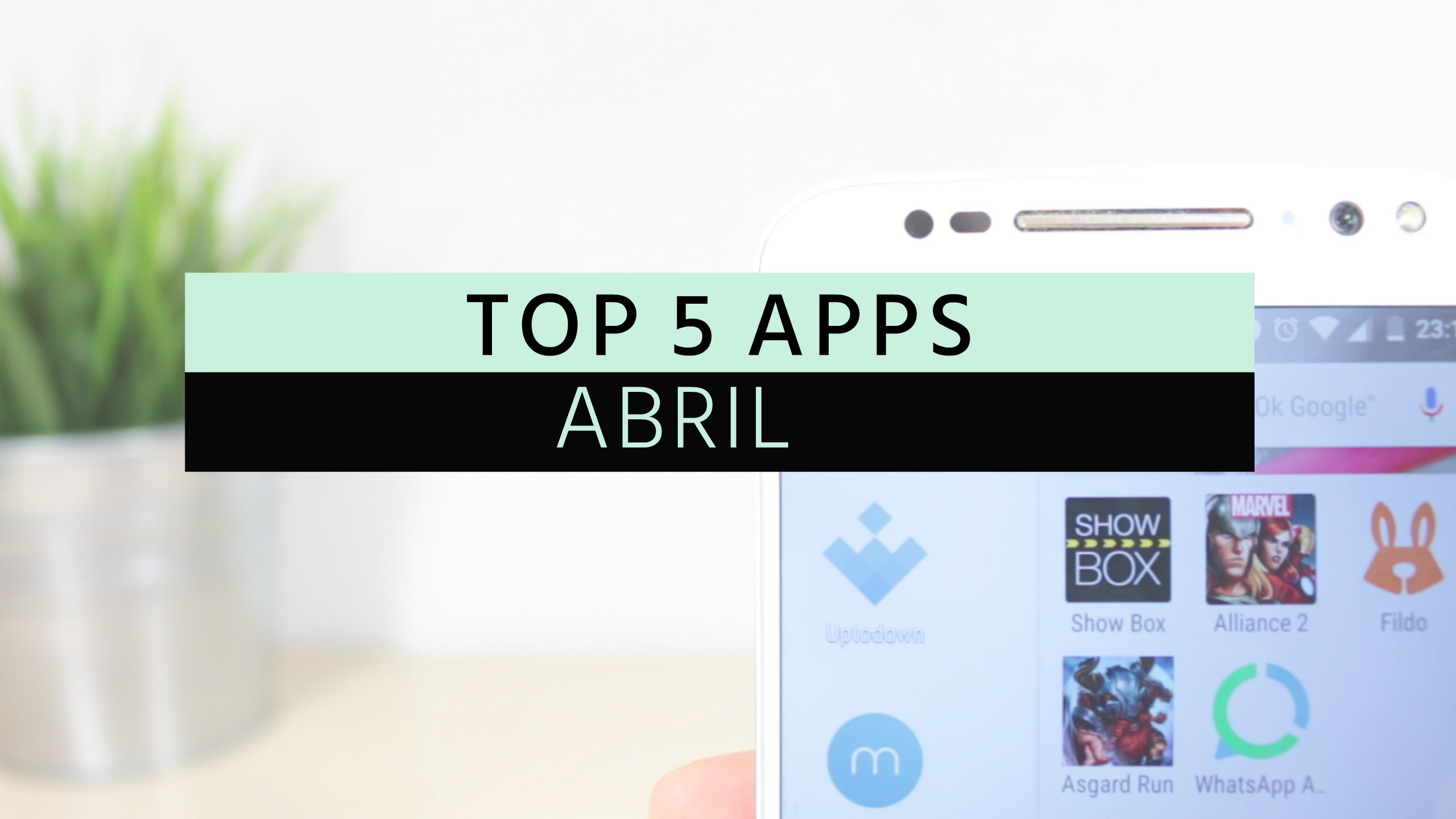 TOP APPS ABRIL